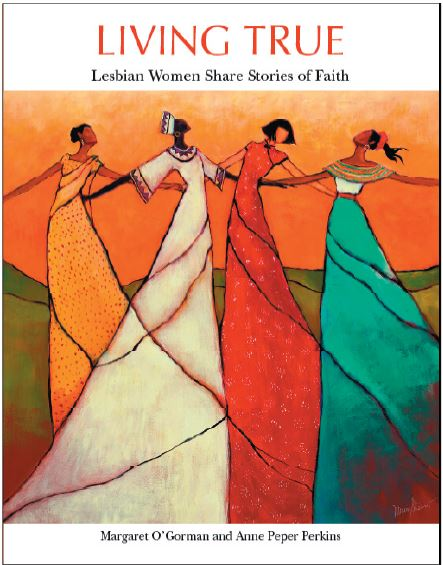 Living True: Lesbian Women Share Stories of Faith